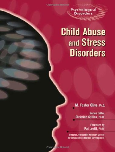 9780791090060: Child Abuse and Stress Disorders (Psychological Disorders)