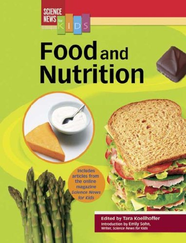 9780791091210: Food And Nutrition (Science News for Kids)