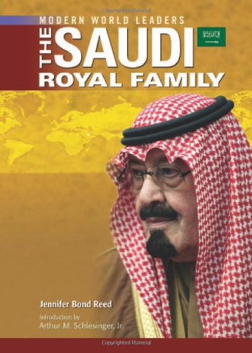 The Saudi Royal Family (Modern World Leaders): Jennifer Bond Reed