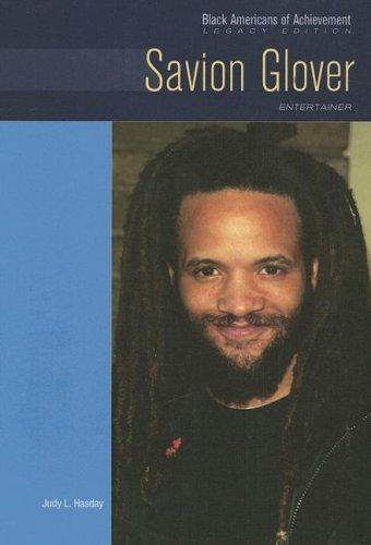 9780791092231: Savion Glover: Entertainer: Legacy Edition (Black Americans of Achievement)