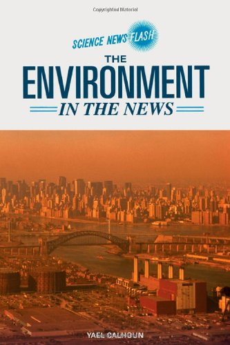 9780791092538: The Environment in the News (Science News Flash)
