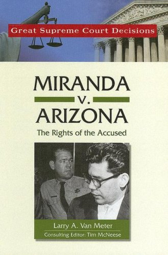9780791092590: Miranda V. Arizona: The Rights of the Accused (Great Supreme Court Decisions)