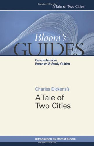 A Tale of Two Cities (Bloom's Guides): Charles Dickens