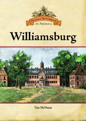 9780791093337: Williamsburg (Colonial Settlements in America)