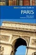 9780791093795: Bloom's Literary Guide to Paris (Bloom's Literary Guides)