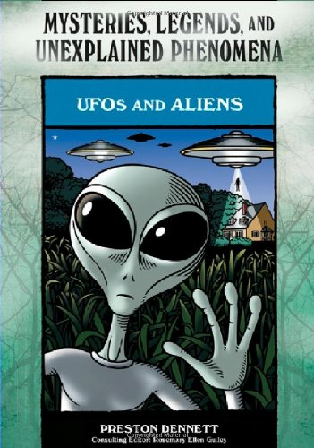 9780791093849: UFOs and Aliens (Mysteries, Legends, and Unexplained Phenomena)