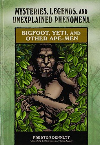 Bigfoot, Yeti, and Other Ape-Men (Mysteries, Legends,: Dennett, Preston E