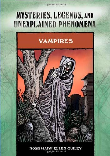 9780791093986: Vampires (Mysteries, Legends, and Unexplained Phenomena)