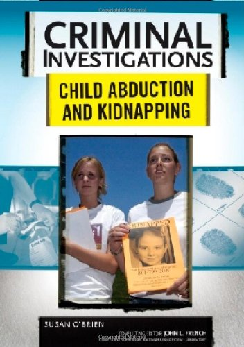 9780791094037: Child Abduction and Kidnapping (Criminal Investigations)