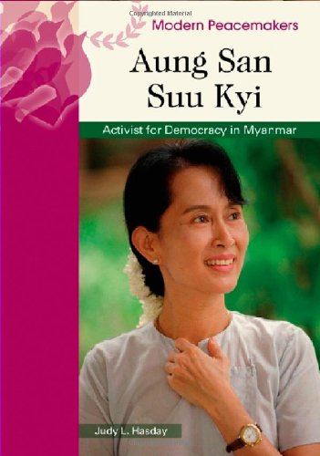 9780791094358: Aung San Suu Kyi: Activist for Democracy in Myanmar (Modern Peacemakers)