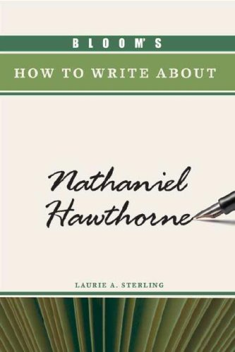 Bloom's How to Write about Nathaniel Hawthorne