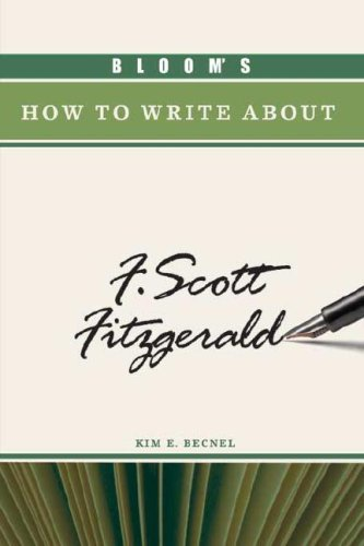 Bloom's How to Write about F. Scott Fitzgerald