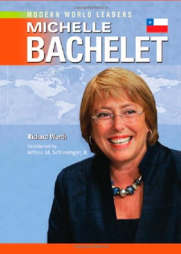 9780791095003: Michelle Bachelet (Modern World Leaders)