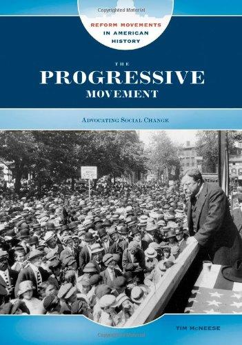9780791095010: The Progressive Movement: Advocating Social Change (Reform Movements in American History)