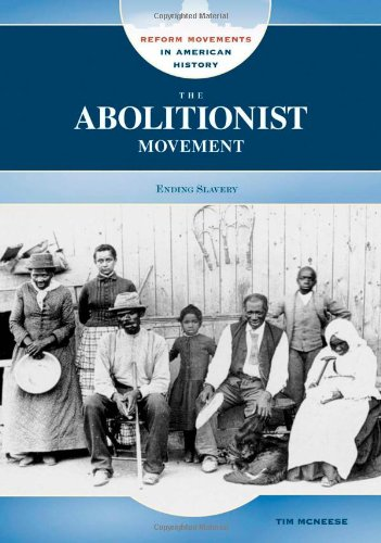 9780791095027: The Abolitionist Movement (Reform Movements in American History)