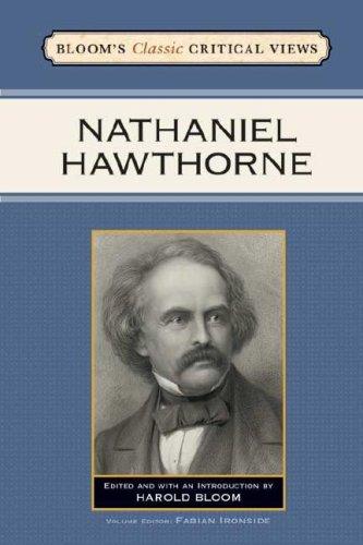 9780791095614: Nathaniel Hawthorne (Bloom's Classic Critical Views)