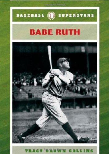 9780791095706: Babe Ruth (Baseball Superstars (Hardcover))