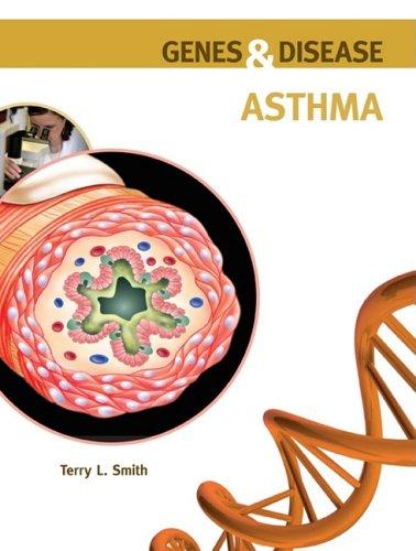 9780791096635: Asthma (Genes & Disease)