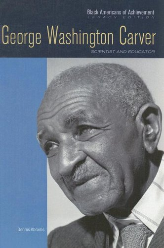 9780791097175: George Washington Carver: Scientist and Educator (Black Americans of Achievement)