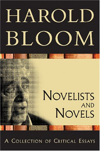 9780791097274: Novelists and Novels: A Collection of Critical Essays (Bloom's Literary Criticism 20th Anniversary Collection)