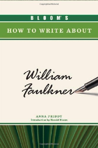 9780791097427: Bloom's How to Write About William Faulkner (Bloom's How to Write about Literature)