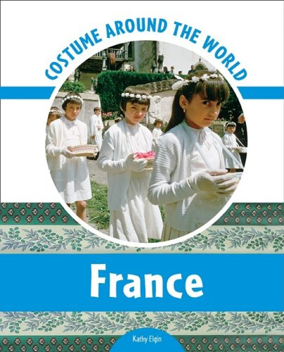 9780791097663: France (Costume Around the World)