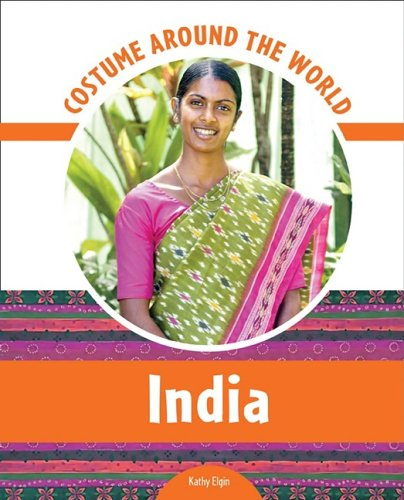 India (Costume Around the World) (0791097684) by Kathy Elgin