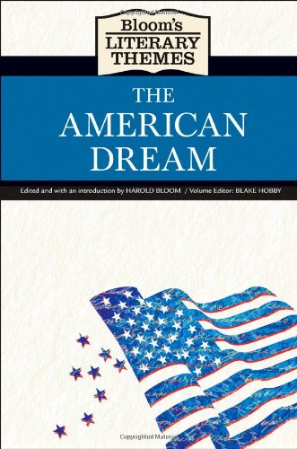 9780791098011: The American Dream (Bloom's Literary Themes)