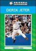 9780791098462: Derek Jeter (Baseball Superstars (Paperback))