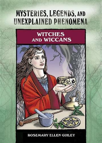 9780791098967: Witches and Wiccans (Mysteries, Legends, and Unexplained Phenomena)