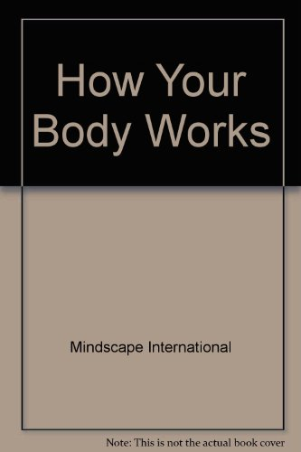 9780791118474: How Your Body Works