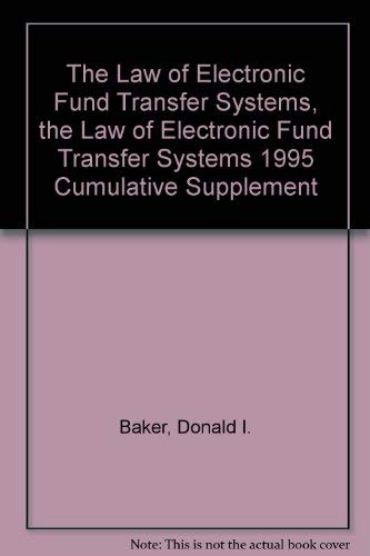 9780791300527: The Law of Electronic Fund Transfer Systems, the Law of Electronic Fund Transfer Systems 1995 Cumulative Supplement