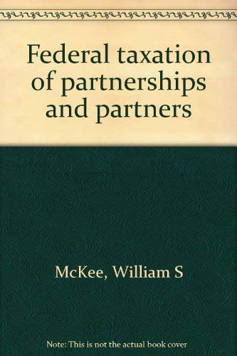 9780791306246: Federal taxation of partnerships and partners