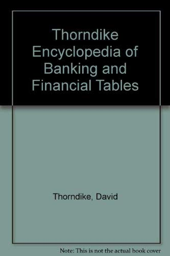 9780791308011: Thorndike Encyclopedia of Banking and Financial Tables