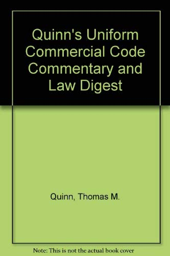9780791311325: Quinn's Uniform Commercial Code Commentary and Law Digest