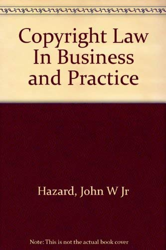 9780791315040: Copyright Law In Business and Practice