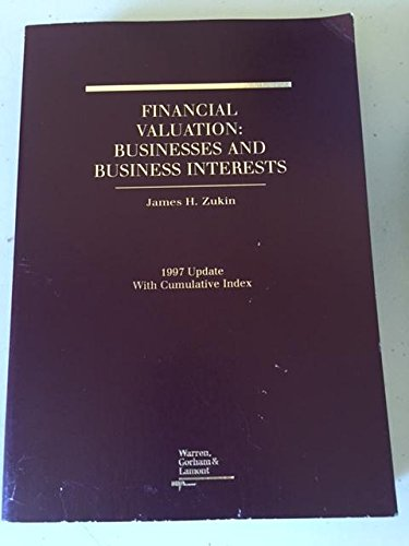 9780791317488: Financial Valuation: Businesses and Business Interests (1993/ 1994 Update with Cumulative Index)