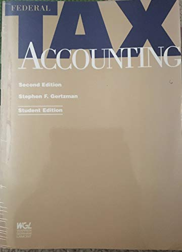 Federal tax accounting: Gertzman, Stephen F