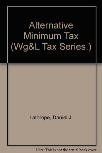 9780791319789: Alternative Minimum Tax (Wg&L Tax Series.)
