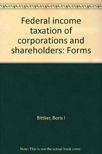 9780791321911: Federal income taxation of corporations and shareholders: Forms