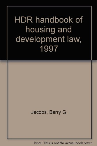 HDR Handbook of Housing and Development Law - 1997: Jacobs, Barry G.