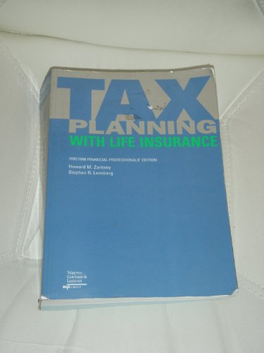 9780791332429: Tax Planning With Life Insurance: 1997/1998 Financial Professionals Edition