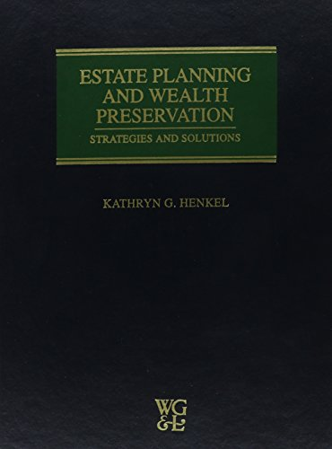 9780791333044: Estate Planning and Wealth Preservation: Strategies and Solutions 1997 with 1999 Update