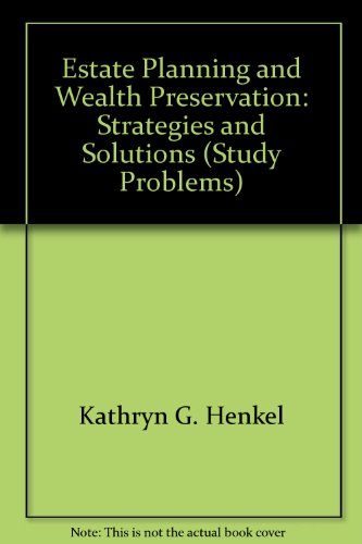 9780791334270: Estate Planning and Wealth Preservation: Strategies and Solutions (Study Problems)