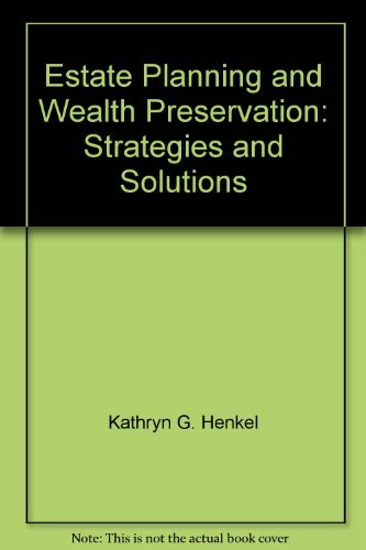 9780791335512: Estate planning and wealth preservation: Strategies and solutions