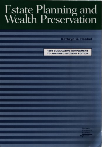 9780791338179: Estate Planning and Wealth Preservation: Strategies and Solutions (1999 Cumulative Supplement to Abridged Student Edition)