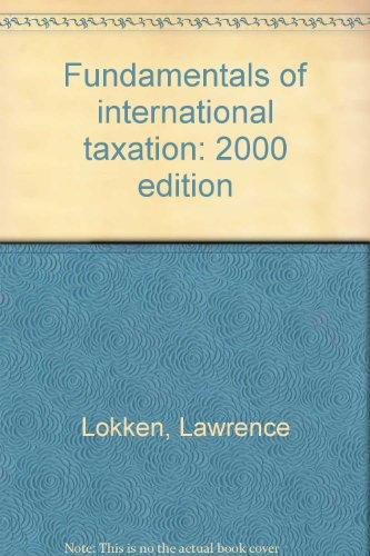 9780791342121: Fundamentals of international taxation: 2000 edition