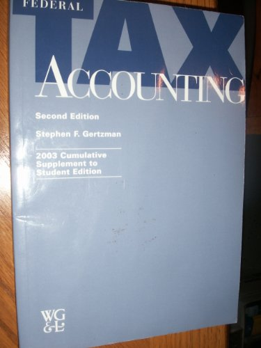 Federal Tax Accounting (2003 cumulative supplement to