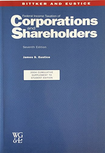 9780791353028: Federal Income taxation of Corporations and Shareholders. Seventh Edition. 2008 Cumulative Supplement to Student Edition