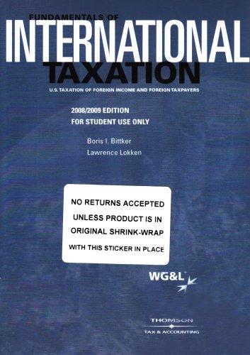 Fundamentals of International Taxation: Bittker, Lokken